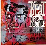 Beat From Badsville Vol 1: Trash Classics From Lux & Ivy's Vinyl Mountain