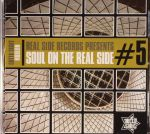 Realside Records Presents Soul On The Real Side #5