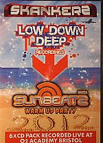 Skankerz Low Down Deep Presents Ibiza Sunbeatz Warm Up Party 2012: Recoreded Live @ O2 Academy Bristol Saturday 1st September 2012