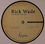 Rick WADE - Detroit Fury EP