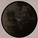 DUB PEOPLE - True Then Strong