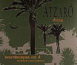 Atzaro Ibiza: Soundscapes Volume 4