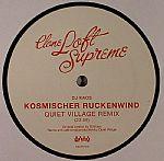 Kosmische Ruckenwind (remixes)
