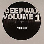 Deepwax #1