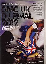 DMC UK DJ Final 2012 & Battle For UK Supremacy