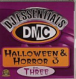 DMC DJ Essentials Halloween & Horror Vol 3 (Strictly DJ Only)