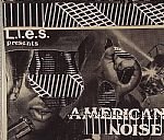 LIES Presents American Noise Volume One