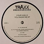 FOUR WALLS - You Know Me EP