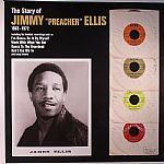 The Story Of Jimmy Preacher Ellis 1963-1972