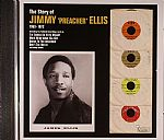 The Story Of Jimmy Preacher Ellis 1963-1972