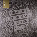 Hemlock Recordings Chapter One: Part III
