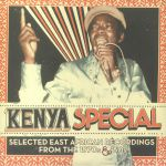 Kenya Special: Selected East African Recordings From The 1970's & 80's