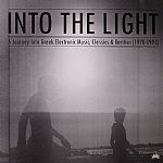 Into The Light: A Journey Into Greek Electronic Music Classics & Rarities 1978-1991
