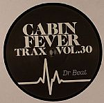 Cabin Fever Trax Vol 30