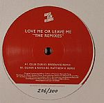 Love Me Or Leave Me: The Remixes