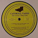 Catskill Tapes: The Greene County Edits