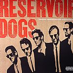 Reservoir Dogs (Soundtrack) (20th Anniversary Edition)