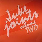 Juke Joints Vol Two