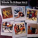 Tribute To B Boys Vol 2