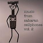Music From Saharan Cellphones Vol 2