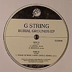 G STRING - Burial Grounds EP