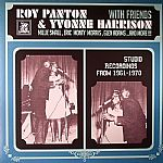 Roy Panton & Yvonne Harrison With Friends: Studio Recordings From 1961-1970