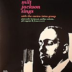 Milt Jackson Sings With The Enrico Intra Group