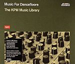 Music For Dancefloors: The KPM Music Library (Deluxe)
