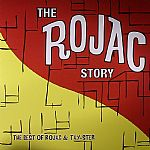 The Rojac Story: The Best Of Rojac & Tay Ster