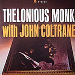 Thelonius Monk With John Coltrane (reissue)