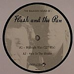 The Balearic Sound Of Flash & The Pan EP
