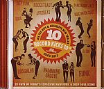 Record Kicks 10th: All The Hits & Exclusive  New Tracks 2003-2013