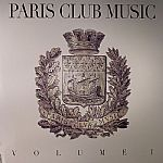 Paris Club Music Vol 1