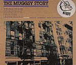The Muggsy Story: The Real House Sound Of The New York Underground