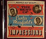 People Get Ready: The Best Of Curtis Mayfields Impressions