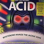 Acid: Mysterons Invade The Jackin' Zone: Chicago Acid & Experimental House 1989-93: Record A