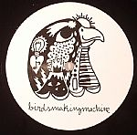 Birdsmakingmachine 001