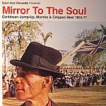 Mirror To The Soul: Caribbean Jump Up Mambo & Calypso Beat 1954-77