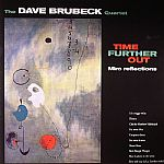 The DAVE BRUBECK QUARTET - Time Further Out: Miro Reflections