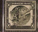In Blast We Trust