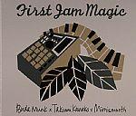 First Jam Magic
