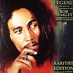 Legend: The Best Of Bob Marley & The Wailers: Rarities Edition