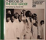 Overdose Of The Holy Ghost: The Sound Of Gospel Through The Disco & Boogie Eras
