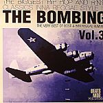 The Bombing Vol 3: The Very Best Of Bost & Bim Reggae Remixes: The Biggest Hip Hop & RNB Classics Inna Reggae Style!!!