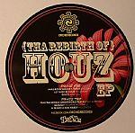 Tha Rebirth Of Houz EP