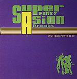 Super Funky Asian Breaks