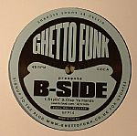 Ghetto Funk Presents B Side