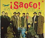 Saoco! Vol 2: Bomba Plena & The Roots Of Salsa In Puerto Rico 1955-1967
