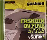 Fashion In Fine Style: Significant Hits Volume Two