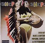 Chop Chop!: Spoonful Exotic Blues & Rhythm Vol 4